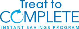 Treat To Complete Instant Savings Program